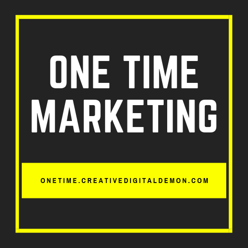 One Time Marketing